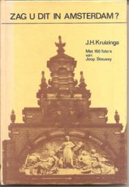 Kruizinga, J.H.: Zag u dat in Amsterdam? (gesigneerd)