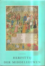 Huizinga, J.H.: Herfsttij der Middeleeuwen