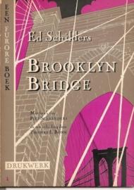 "Schilders, Ed: ""Brooklyn Bridge""."