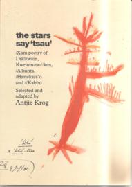 Krog, Antjie: The stars say 'tsau'