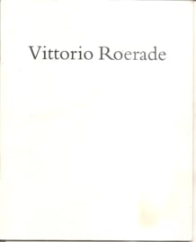 Roerade, Vittorio