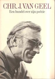 Geel, Chr. J. van (over -): Een bundel over zijn poëzi.
