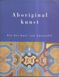 """Faber, Paul (e.a.): Aboriginal kunst. Uit het hart van Australië""""."""