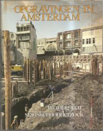 Baart, Jan (e.a.): Opgravingen in Amsterdam