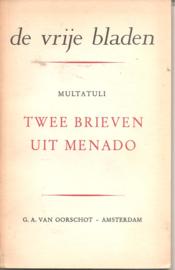 Multatuli: Twee brieven uit Menado
