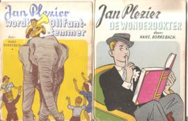 Borrebach, Hans: Jan Plezier De Wonderdokter en Jan Plezier wordt olifant-temmer