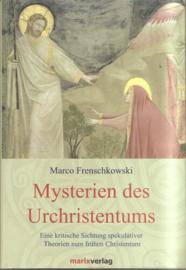 Frenschkowski, Marco: Mysterien des Urchristentums