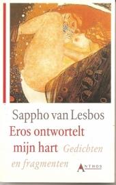 "Sappho van Lesbos: ""Eros ontwortelt mijn hart""."