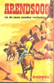 Nowee, P.: Arendsoog en de man zonder verleden