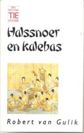 Gulik, Robert van: Halssnoer en kalebas