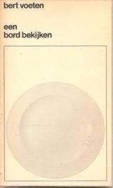 Voeten, Bert: Een bord bekijken