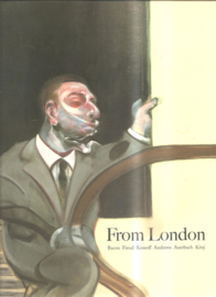 Bacon, Freud e.a.: From London