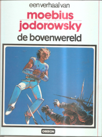 Moebius / Jodorowsky: De bovenwereld