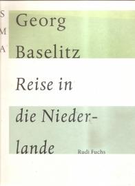 Catalogus Stedelijk Museum 834: George Baselitz Reise in die Niederlande.