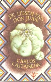 Castaneda, Carlos: De lessen van Don Juan