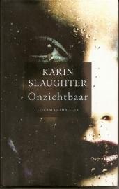 """Slaughter, Karin: """"Onzichtbaar""""."""