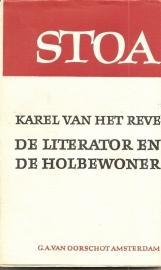 """Reve, Karel van het: """"De literator en de holbewoner"""". *"""
