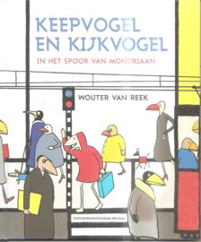 Reek, Wouter van: Keepvogel en kijkvogel