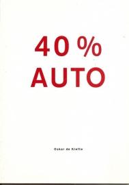 """Kiefte, Oskar de: """"40% Auto""""."""