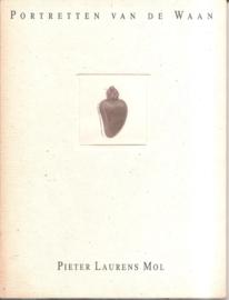 Mol, Pieter Laurens: Portreyten van de Waan