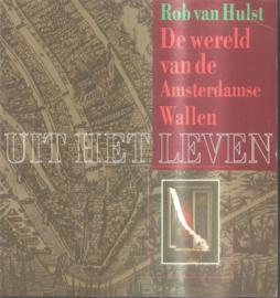 Hulst, Rob van: De wereld van de Amsterdamse Wallen