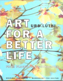 Lüthi, Urs: Art for a better life (2 delen in cassette)