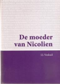 """Voskuil, J.J. : """"De moeder van Nicolien"""". *"""