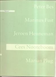 Bes, Peter, Marinus Fuit, Jeroen Henneman en Marian Plug.