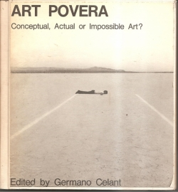 "Celant, Germano (ed.): ""ART POVERA. Conceptual, actual or Impossible art?"""