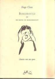Claus, Hugo: Borgerocco of de dood in Borgerhout (gesigneerd, met opdrachtje)