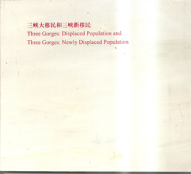 Xiadong, Li: Three Gorges: Displaced Population and Three Gorges: Newly Displaced Population