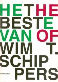 """Ruhe, Harry: """" Het Beste van Wim T. Schippers / The Best of Wim T. Schipppers"""" . (gereserveerd)"""