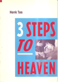 Tas, Henk: 3 Steps to Heaven