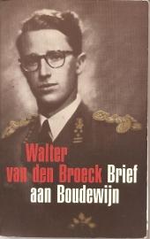 Broeck, Walter van den: Brief aan Boudewijn