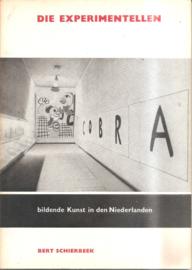 Schierbeek, Bert: Die Experimentellen