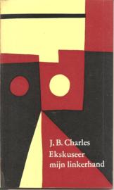Charles, J.B.: Ekskuseer mijn linkerhand