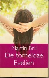 """Bril, Martin: """"De tomeloze Evelien""""."""