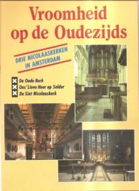 Blokhuis, Marco e.a. (red.): Vroomheid op de Oudezijds