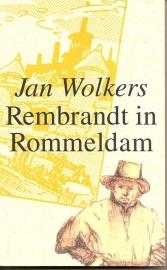 """Wolkers, Jan: """"Rembrandt in Rommeldam""""."""