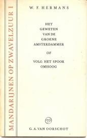 """Hermans, W.F.: """"Het geweten van de Groene Amsterdammer of Volg het spoor terug""""."""