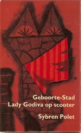 "Polet, Sybren: ""Geboorte-stad Lady Godiva op scooter""."