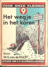 Hulst, W.G. van de:  Het wegje in het koren