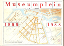 Museumplein Amsterdam 1866 - 1988