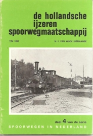 """Wijck Jurriaanse, N.J. van:  De Hollandsche IJzeren Spoorwegmaatschappij""""."""