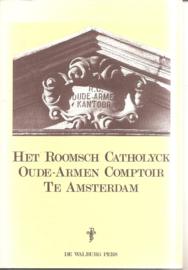 Het Roosch Catholyck Oude-Armen Comptoir