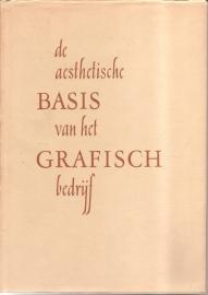 """Groenendaal, M.H. jr. (e.a.): De aesthetische basis van het grafisch bedrijf""""."""