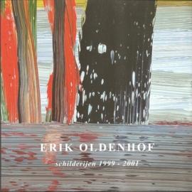 "Oldenhof, Erik: "" schilderijen 1999-2001""."