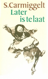 Later is te laat