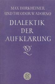 "Horkheimer, Max en Adorno, Theodor W. :""Dialektik der Aufklarung""."