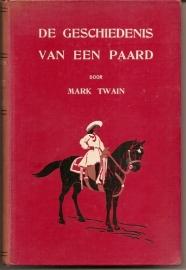 """Twain, Mark: """"De Geschiedenis van een Paard"""", gevolgd door """"De geschiedenis van een Hond""""."""